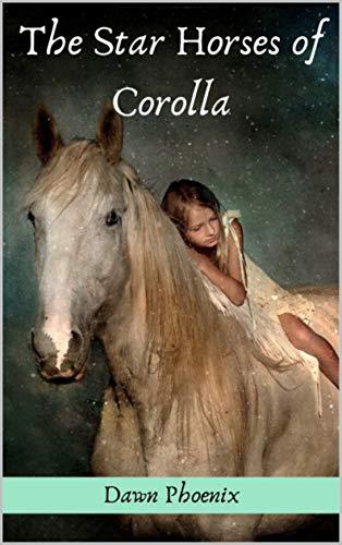 The Star Horses of Corolla (English Edition)