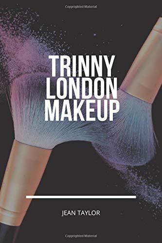 Trinny London Makeup: The Ultimate Makeup Templates for both Professional and Amateur Makeup Artists