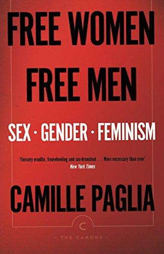 Free Women Free Men: Sex, Gender, Feminism (Canons)