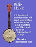 Banjo Ukulele: The Coolest Instrument On Earth: Wide-Ruled Notebook (InstruMentals Notebooks)
