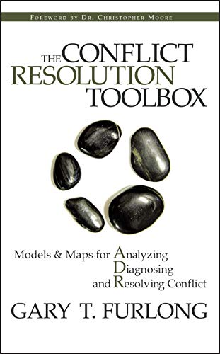 Compare Textbook Prices for The Conflict Resolution Toolbox: Models and Maps for Analyzing, Diagnosing, and Resolving Conflict 1 Edition ISBN 9780470835173 by Furlong, Gary T.