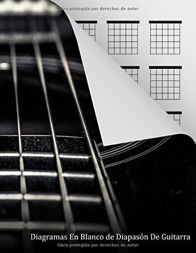 Diagramas En Blanco de Diapasón De Guitarra: 120 páginas - 20 cajas de acordes por página, libro de caja de acordes en blanco para guitarristas, ... para referencia rápida, (Spanish Edition)