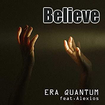 Believe (feat. Alexios)