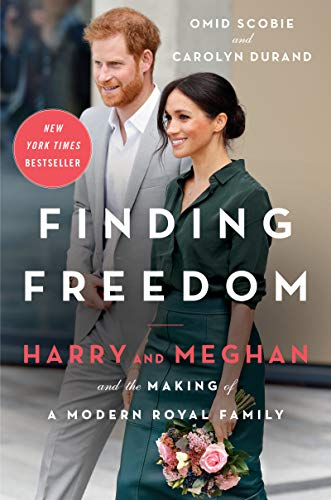 Compare Textbook Prices for Finding Freedom: Harry and Meghan and the Making of a Modern Royal Family Illustrated Edition ISBN 9780063046108 by Scobie, Omid,Durand, Carolyn
