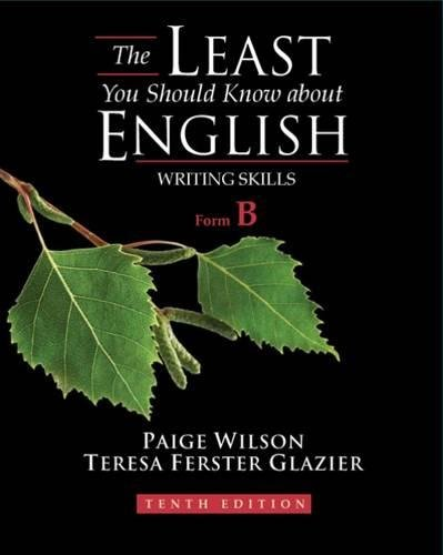 The Least You Should Know About English: Writing Skills,...