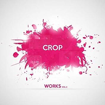 Crop Works, Vol. 2