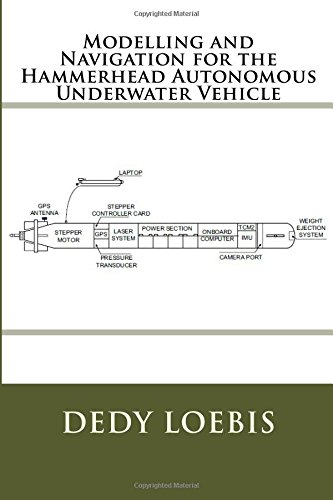 Modelling and Navigation for the Hammerhead Autonomous Underwater Vehicle