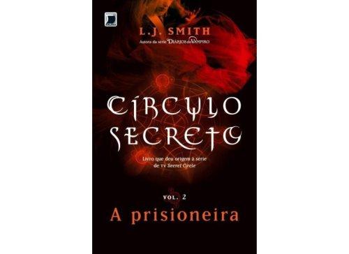 Círculo Secreto: A prisioneira (Vol. 2)
