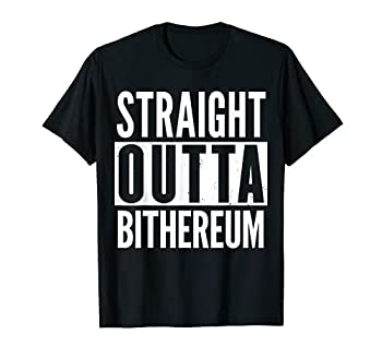 BITHEREUM Straight Outta Funny T-Shirt