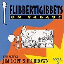 Flibbertigibbets on Parade: The Best of Jim Copp & Ed Brown, Vol. 2