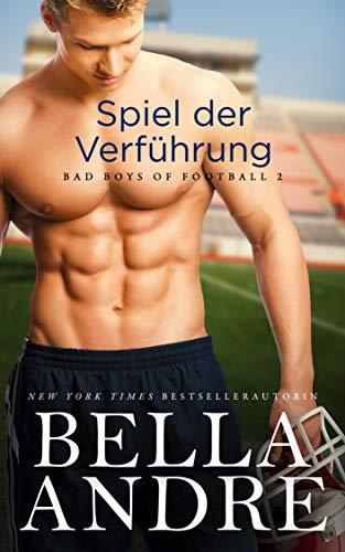 Spiel der Verführung (Bad Boys of Football 2)