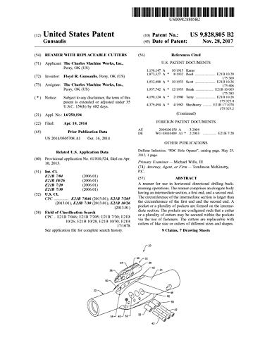 Reamer with replaceable cutters: United States Patent 9828805 (English Edition)