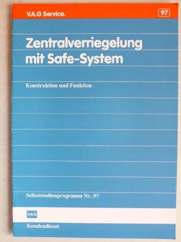 Zentralverriegelung mit Safe-System für Audi und VW- Konstruktion und Funktion - Selbststudienprogramm Nr. 97 - Service