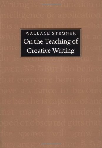 On the Teaching of Creative Writing