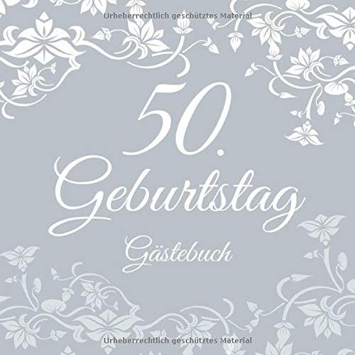 50. Geburtstag Gästebuch: 50 Jahre Geschenkidee - Vintage Album Buch - Zum Eintragen und Ausfüllen...