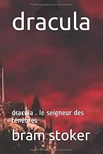 dracula: dracula . le seigneur des ténèbres