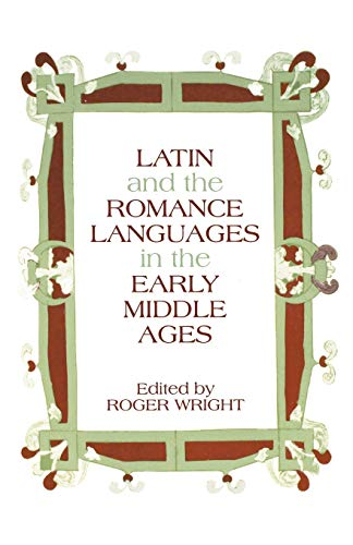 Compare Textbook Prices for Latin and the Romance Languages in the Early Middle Ages 1 Edition ISBN 9780271029870 by Wright, Roger