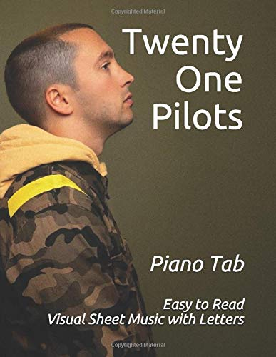 "Twenty One Pilots: Visual Sheet Music with Letters ""A Revolutionary Way to Read & Play"""