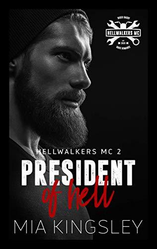 President Of Hell (Hellwalkers MC 2)
