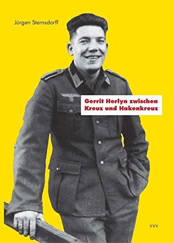 Gerrit Herlyn zwischen Kreuz und Hakenkreuz: die Treue zu Adolf Hitler in der Bekennenden Kirche