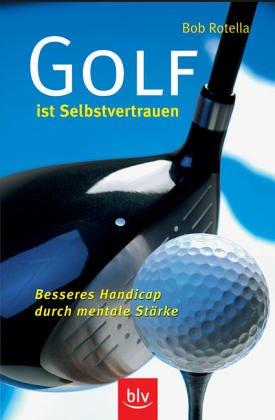 Golf ist Selbstvertrauen: Besseres Handicap durch mentale Stärke