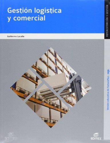 Gestión logística y comercial (Ciclos Formativos)