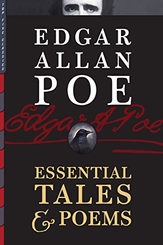 Edgar Allan Poe: Essential Tales & Poems (Top Five Classics Book 12) (English Edition)