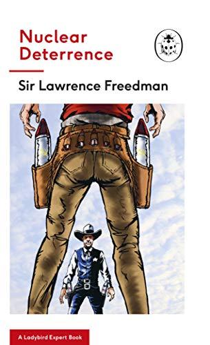 Nuclear Deterrence: A Ladybird Expert Book (The Ladybird Expert Series, Band 31)