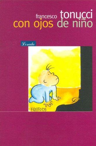 Con Ojos de Nino/ With Child Eyes (Bib. Pedagogica) (Spanish Edition)