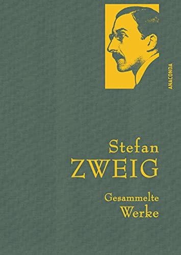 Zweig,S.,Gesammelte Werke (Anaconda Gesammelte Werke, Band 21)