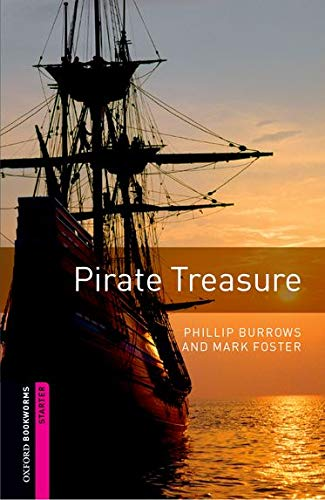 Pirate Treasure (Oxford Bookworms Library, Starter)の詳細を見る