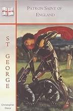 St. George: Patron Saint of England