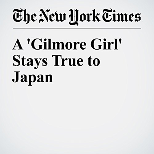 A 'Gilmore Girl' Stays True to Japan cover art