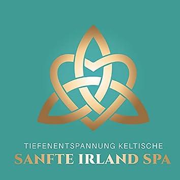 Tiefenentspannung Keltische: Sanfte Irland Spa, Erholsame Keltische Musik, irisch Meditationsmusik, Entspannende Irisches Keltisches Wellness
