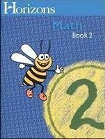 Horizons Mathematics 2: Book Two (Lifepac)