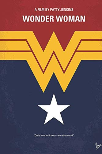 Wonder Woman: Superhero Movie Notebook, Journal and Daily Diary for School or Personal Use (Pop Culture)