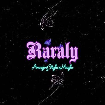 Raraly