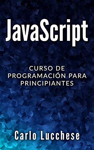 Book's Cover of JavaScript: Curso de programacion para principiantes Versión Kindle