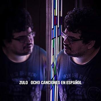 Ocho Canciones en Español