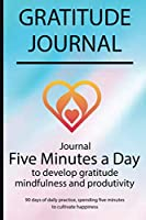 Gratitude journal: Journal Five minutes a day to develop gratitude, mindfulness and productivity By Simple Live 7281