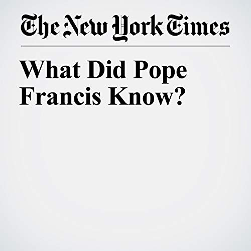 What Did Pope Francis Know? copertina