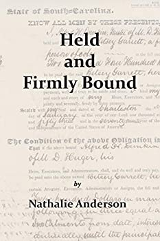Held and Firmly Bound 1942081103 Book Cover
