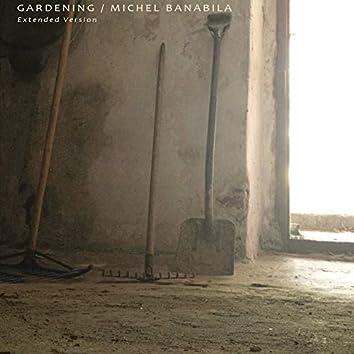Gardening Extended (2013 Remixes)
