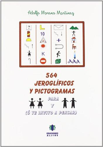 564 Jeroglificos y pictogramas (CUADERNOS REFUERZO APOYO)