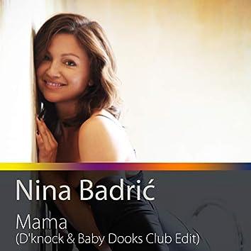 Mama (D'Knock & Baby Dooks Club Edit)