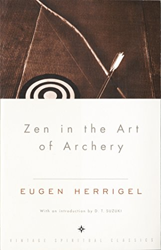 Compare Textbook Prices for Zen in the Art of Archery Reprint Edition ISBN 2015375705090 by Eugen Herrigel,R. F. C. Hull,Daisetz T. Suzuki