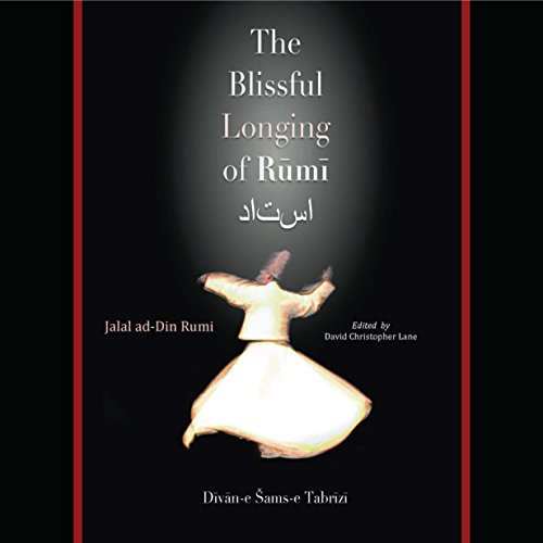 The Blissful Longing of Rumi audiobook cover art