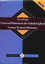 Routledge German Technical Dictionary Universal-Worterbuch der Technik Englisch: Volume 2: English-German/English-Deutsch (Routledge Bilingual Specialist Dictionaries) (Volume 1)