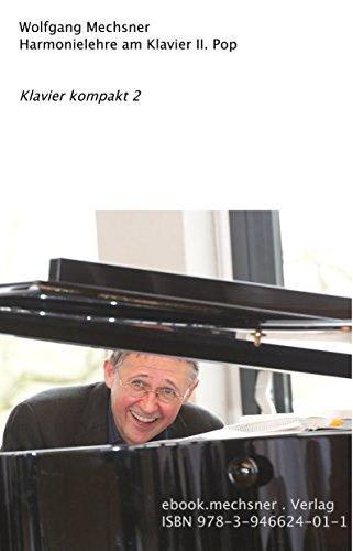 Harmonielehre am Klavier II. Pop (Klavier kompakt 2)