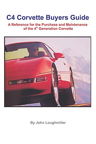 Compare Textbook Prices for C4 Corvette Buyers Guide: A Reference for the Purchase and Maintenance of the 4th Generation Corvette 1 Edition ISBN 9781533414090 by Loughmiller, John